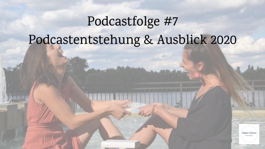 Podcastentstehung und Ausblick 2020